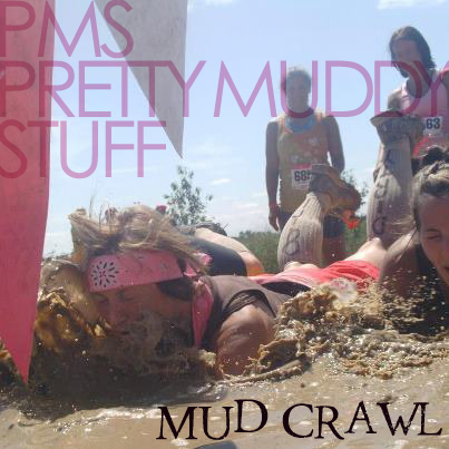 MUD CRAWL