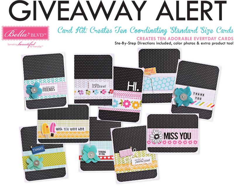 BELLA BLVD CARD KIT GIVEAWAY-CARDMAKING DAY